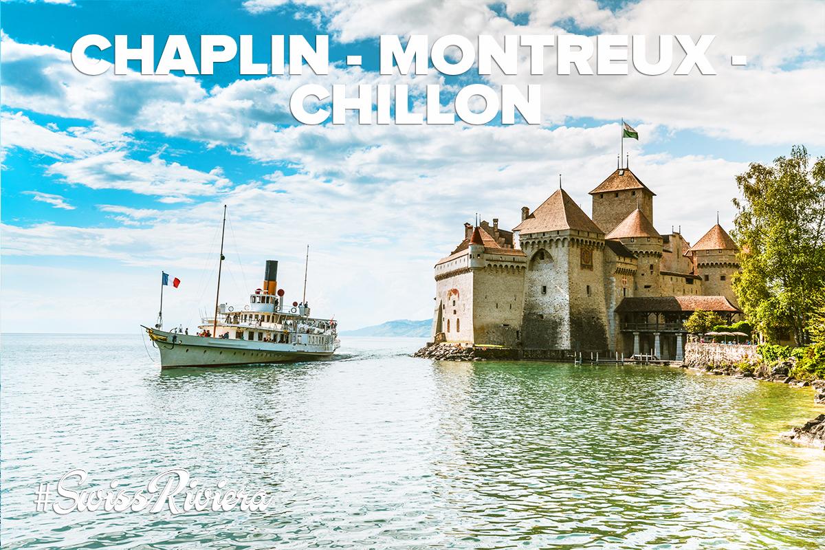 Chaplin Montreux Chillon excrusion